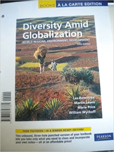 Books a la carte for diversity amid globalization world regions books a la carte for diversity amid globalization world regions environment development 5th edition lester rowntree martin lewis marie price fandeluxe Gallery
