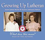 Growing Up Lutheran: What Does This Mean?