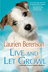 Live and Let Growl (A Melanie Travis Mystery)