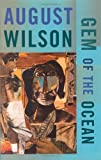 Gem of the Ocean, August Wilson, 1559362804