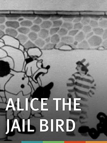 Alice the Jail Bird