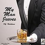 My Man Jeeves | P. G. Wodehouse