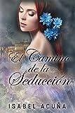 El camino de la seducción (Spanish Edition)