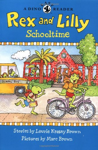 Rex and Lilly Schooltime (A Dino Easy Reader) pdf