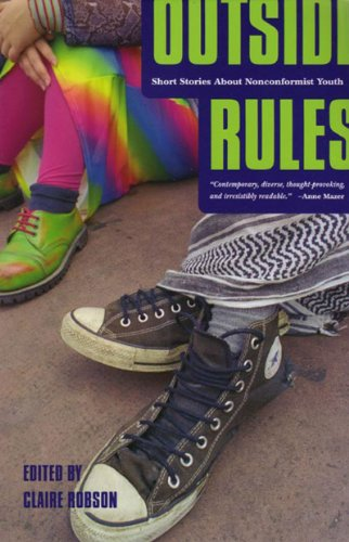 Outside Rules: Short Stories About Non-conformist Youth (Persea Anthologies)