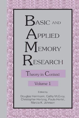 Basic and Applied Memory Research: Volume 1: Theory in Context; Volume 2: Practical Applications Pdf