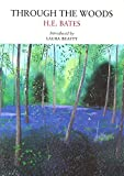 Through the Woods (Nature Classics Library)