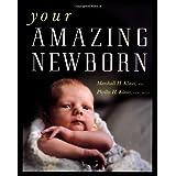 Your Amazing Newborn ~ Marshall H. Klaus