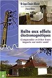 Halte aux effets électromagnétiques