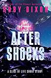 Aftershocks: Ice Planet Barbarians: A Slice of Life Short Story