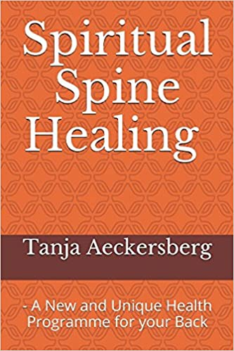Spiritual Spine Healing - A New and Unique Health Programme