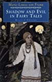 Shadow and Evil in Fairy Tales, Marie-Louise Von Franz, 0877739749