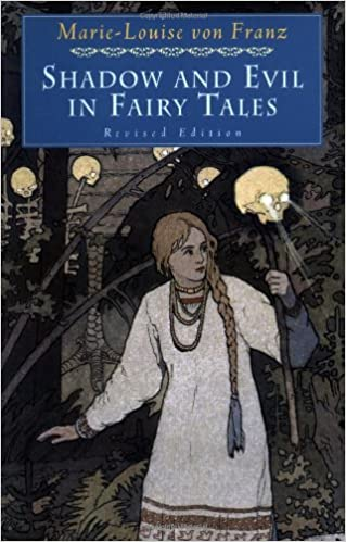 Shadow and Evil in Fairy Tales (A C G  Jung Foundation Book) - Lib