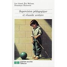Supervision pédagogique et réussite scolaire