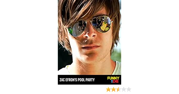 Amazoncom Watch Zac Efrons Pool Party Prime Video