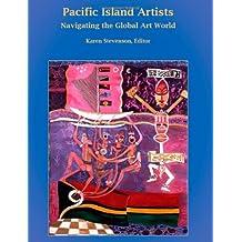 Pacific Island Artists: Navigating the Global Art World