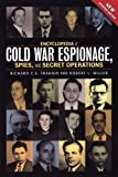 Encyclopedia of Cold War Espionage, Spies, and Secret Operations, Richard C. S. Trahair, 1929631758