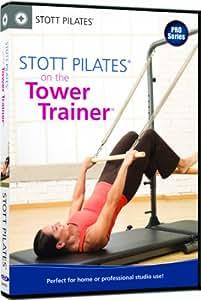 STOTT PILATES: STOTT PILATES: on the Tower Trainer