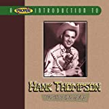 A Proper Introduction to Hank Thompson