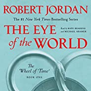 The Eye of the World: Book One of The Wheel of Time