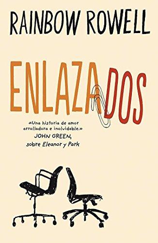 Enlazados / Attachments: A Novel (Spanish Edition)