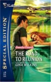 The Road to Reunion, Gina Wilkins, 0373247354