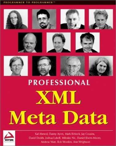 Professional XML Meta Data by Kal Ahmed (2001-07-01)