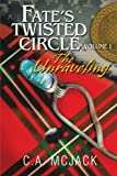 Fate's Twisted Circle Vol. 1, C. A. McJack, 1479721980