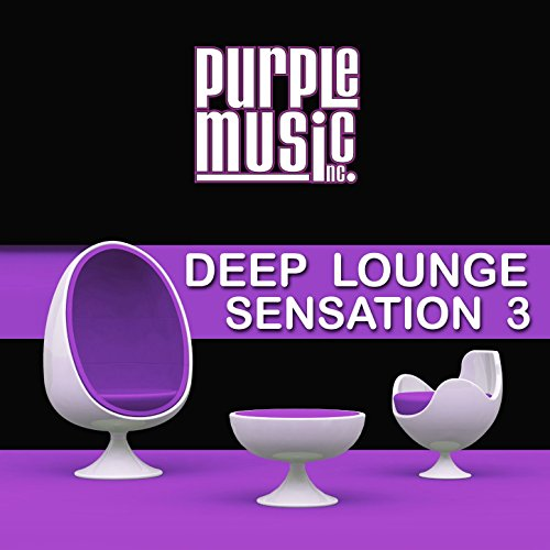 Deep Lounge Sensation, Vol. 3