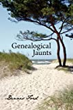 Genealogical Jaunts, Dennis Ford, 1440106851