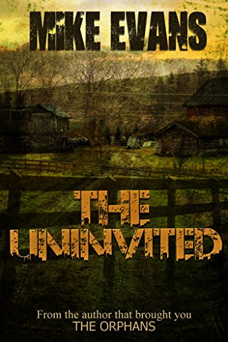 The Uninvited: - Psychological Extreme Horror Book 1 cover