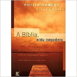 A Biblia, Minha Companheira
