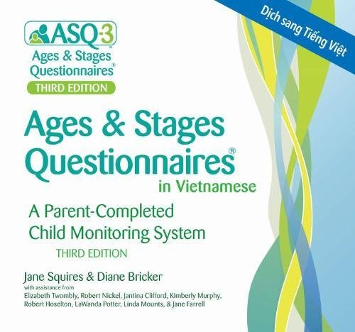 Ages & Stages Questionnaires in Vietnamese, (ASQ-3 Vietnamese): A Parent-Completed Child Monitoring System