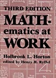 Mathematics at Work, Holbrook Norton and Henry H. Ryffel, 0831130296