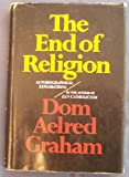 The End of Religion, Aelred Graham, 0151287953