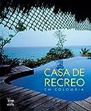 Casa de Recreo en Colombia, Alberto Saldarriaga Roa, 9588156688