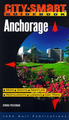 Anchorage: City Smart - Buy Alaska Anchorage In Best