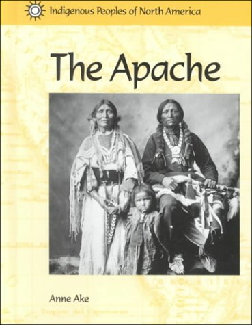 Indigenous Peoples of North America - The Apache