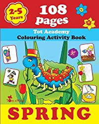 Spring: Coloring and Activity Book with Puzzles, Brain Games, Mazes, Dot-to-Dot & More for 2-5 Years Old Kids (Coloring Activity Book)