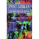 Post Gibran: Anthology of New Arab American Writing (Jusoor (Series), 11/12.)