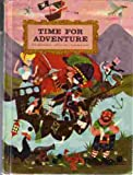img - for Time for Adventure (Bobbs-Merrill Best of Children's Literature) book / textbook / text book