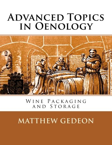 Collection Oenology (Advanced Topics in Oenology: Wine Packaging and Storage)