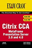 Citrix CCA MetaFrame Presentation Server 3. 0 and 4. 0, Todd W. Mathers and Elias N. Khnaser, 0789732467