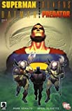 : Superman and Batman Versus Aliens and Predator, Book 1 of 2