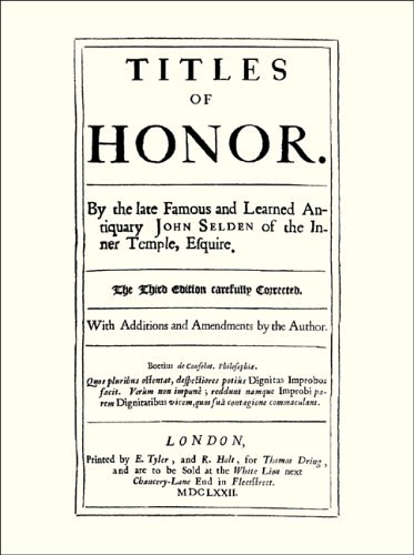 Titles of Honor. Carefully Corrected With Additions and Amendments by the Author