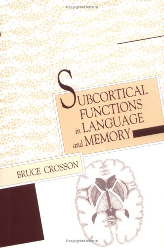 Subcortical Functions In Language And Memory