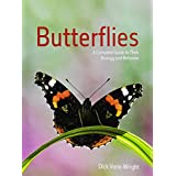 Butterflies: A Complete Guide to Their Biology and Behavior