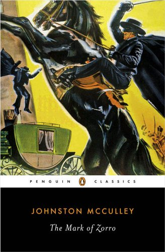 Download The Mark of Zorro (Penguin Classics) pdf epub