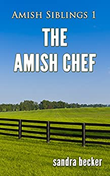 The Amish Chef (Amish Countryside Book 4)