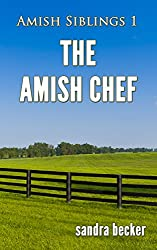 The Amish Chef (Amish Siblings Book 1)